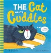 Cat Wants Cuddles | Hardback Book