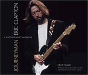 Journeyman: Eric Clapton -- A Photographic Narrative | Hardback Book