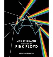 Pink Floyd: Mind Over Matter | Hardback Book