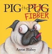 Pig The Fibber | Hardback Book