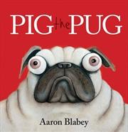 Pig The Pug | Hardback Book