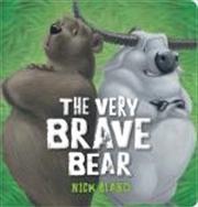 Very Brave Bear | Hardback Book