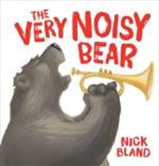 Very Noisy Bear | Hardback Book