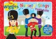 Wiggles: Nursery Songs Piano | Hardback Book