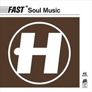 Fast Soul Music | CD