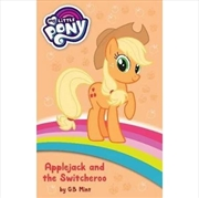 My Little Pony: Applejack and the Switcheroo | Paperback Book