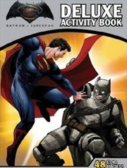 DC Comics: Batman vs Superman: Dawn of Justice Deluxe Activity Book | Paperback Book