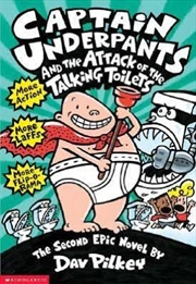 Captain Underpants #2: Captain Underpants and the Attack of the Talking Toilets | Paperback Book