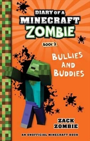 Diary of a Minecraft Zombie #2: Bullies and Buddies | Paperback Book