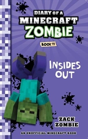 Diary of a Minecraft Zombie #11: Insides Out | Paperback Book