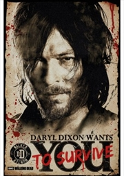 Daryl Needs You