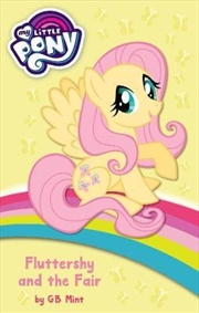 My Little Pony: Fluttershy And The Fair
