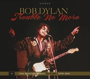 Trouble No More - The Bootleg Series Vol. 13 / 1979-1981 2CD