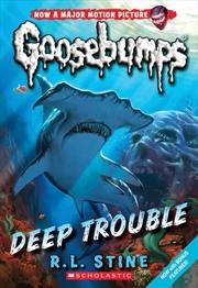 Goosebumps Classic #2 Deep Trouble | Paperback Book