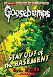 Goosebumps Classics: #22 Stay Out of the Basement | Paperback Book