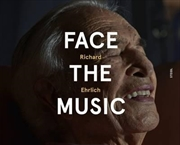 Richard Ehrlich Face The Music | Paperback Book