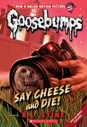 Goosebumps Classic: #8 Say Cheese and Die! | Paperback Book