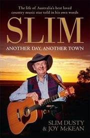 Slim: Another Day Another Town