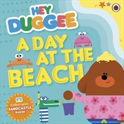 Hey Duggee: A Day At The Beach | Paperback Book