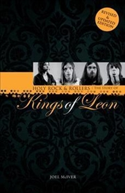 Holy Rock 'n' Rollers: The Story of the Kings of Leon | Paperback Book