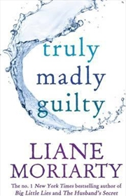 Truly Madly Guilty | Paperback Book