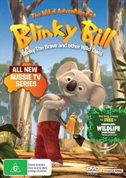 Wild Adventures of Blinky Bill - Blinky The Brave And Other Wild Tales, The