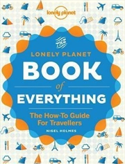 Book Of Everything: The how-to guide for travellers