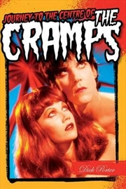 Journey to the Centre of the Cramps | Paperback Book