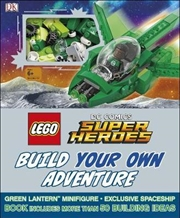 LEGO DC Comics Super Heroes: Build Your Own Adventure | Paperback Book