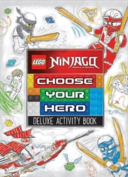 LEGO Ninjago: Choose Your Hero Deluxe Activity Book | Paperback Book