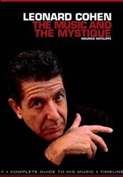 Leonard Cohen: The Music & the Mystique | Paperback Book