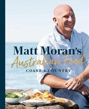 Matt Morans Australian Food