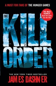 Maze Runner Prequel Kill Order