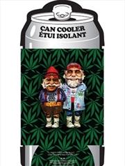 Cheech and Chong Can Cooler