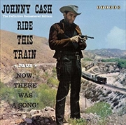 Ride This Train & Now There Was A Song! (Bonus Tracks) | CD