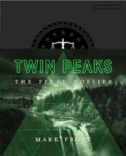 Twin Peaks: The Final Dossier | Hardback Book