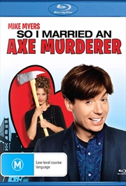 So I Married An Axe Murderer!