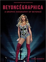 Beyoncegraphica | Hardback Book