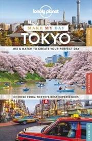 Make My Day Tokyo: Edition 1