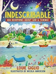 Indescribable: 100 Devotions
