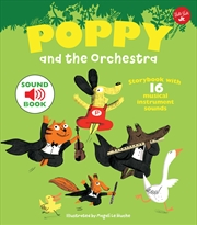 Poppy and the Orchestra: With 16 musical instrument sounds! | Hardback Book