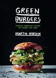 Green Burgers: Creative Vege