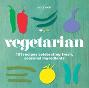 Vegetarian: 101 Recipes Celeb