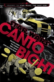 Canto Bight (Star Wars): Journey to Star Wars: The Last Jedi | Paperback Book