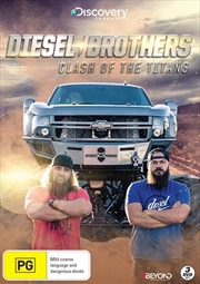 Diesel Brothers - Clash Of The Titans
