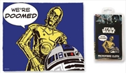 Droids Microfibre Cloth - We're Doomed
