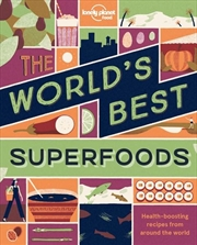The World's Best Superfoods   Paperback Book