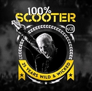 100% Scooter 25 Years Wild And