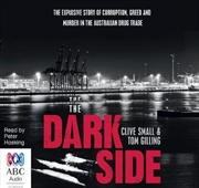 Dark Side The Explosive Story
