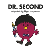 Dr Second Roger Hargreaves
